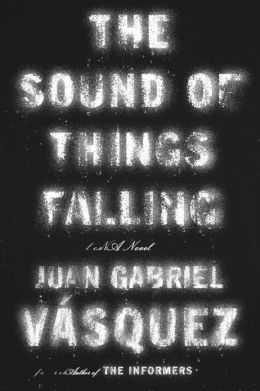 The Sound of Things Falling - Vasquez