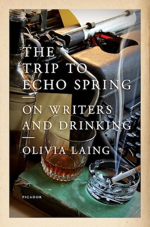 "31book ""The Trip to Echo Springs"" by Olivia Laing."