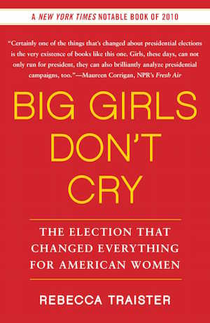 Big Girls Don't Cry - Traister
