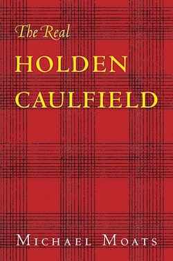 The Real Holden Caulfield 250