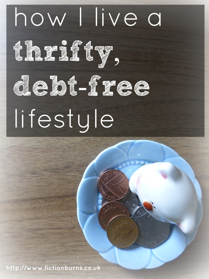 how i live a thrifty, debt free lifestyle