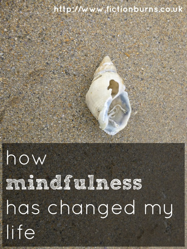 how mindfulness has changed my life