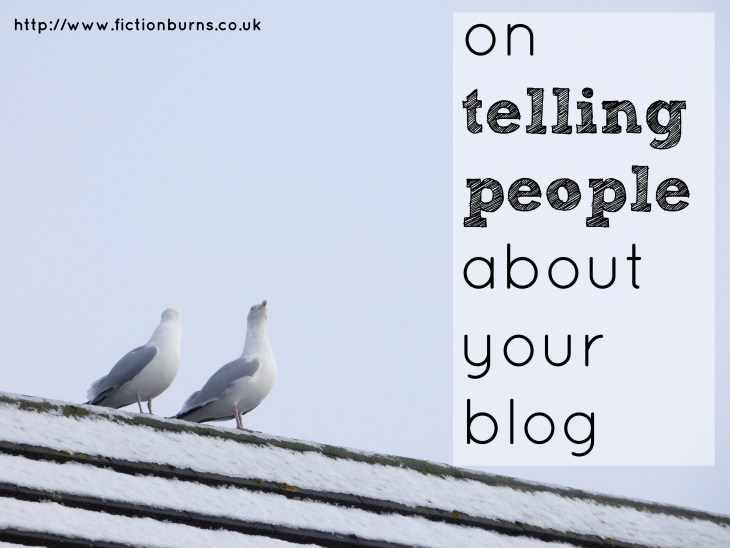 on telling people about your blog