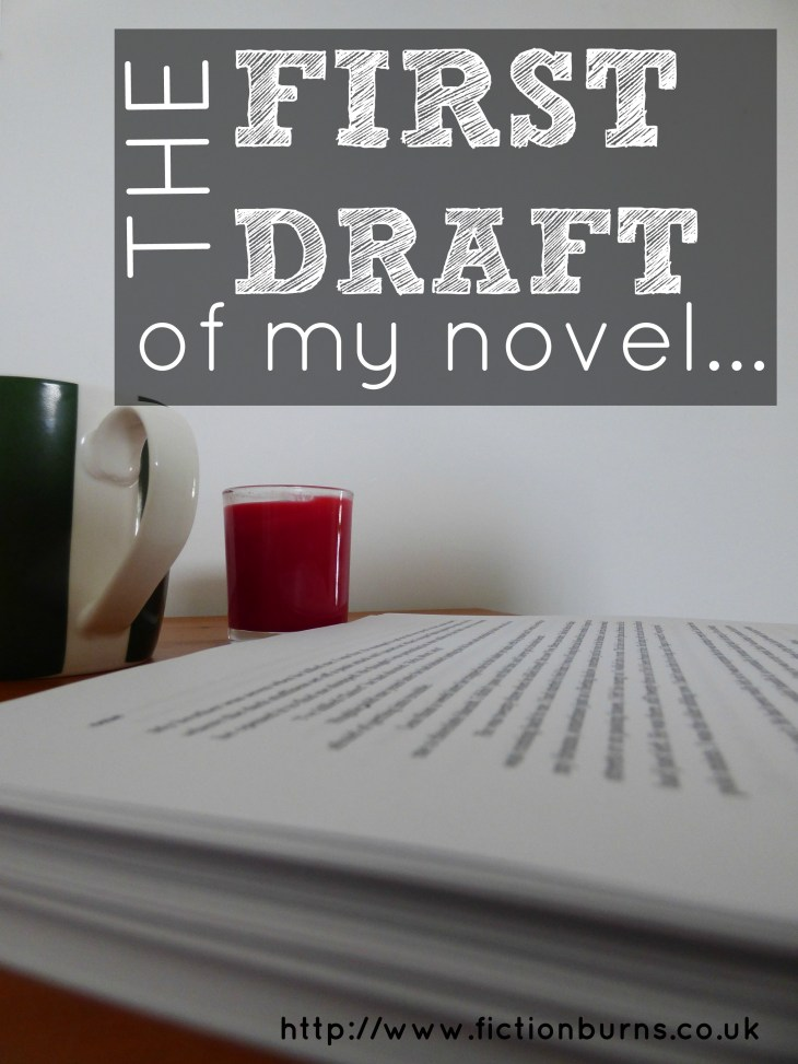 the first draft of my novel...