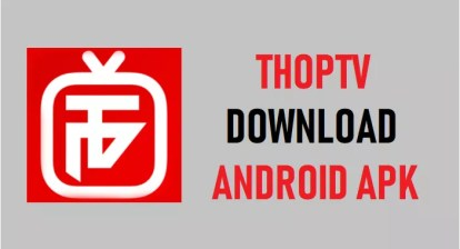 thoptv, ThopTV Apk (ThopTV) Latest Version 2020 for your Android OS
