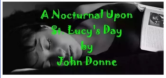A Nocturnal upon St. Lucy's Day