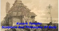 Konark Temple: Sculpture And Philosophy Of Body