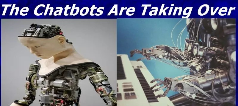 The Chatbots Are Taking Over