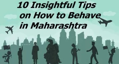 How to Behave in Maharashtra