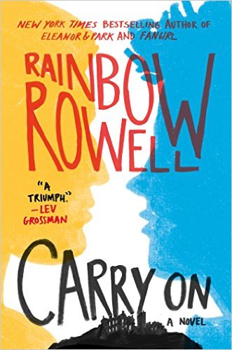 carry on by rainbow rowell, rainbow rowell, carry on, lgbt fiction, lgbt ya, ya lgbt, ya books, ya fiction,