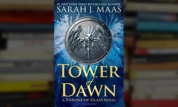 tower of dawn, sarah j maas tower of dawn, sarah j maas, sarah j maas throne of glass, tower of dawn book, throne of glass book six, throne of glass book seven, tod, tod book, read tower of dawn online, read tower of dawn, tower of dawn epub, tower of dawn online, download tower of dawn, tower of dawn buy