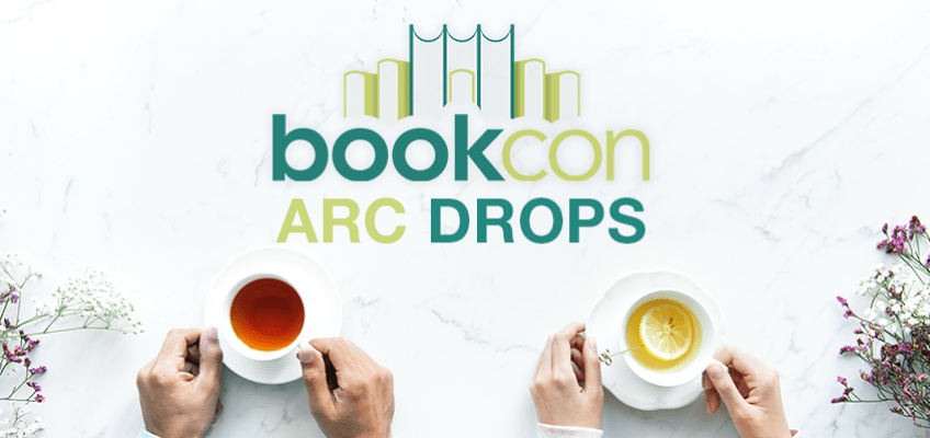 BookCon 2019: Every Pre-Planned ARC Drop, Listed For You