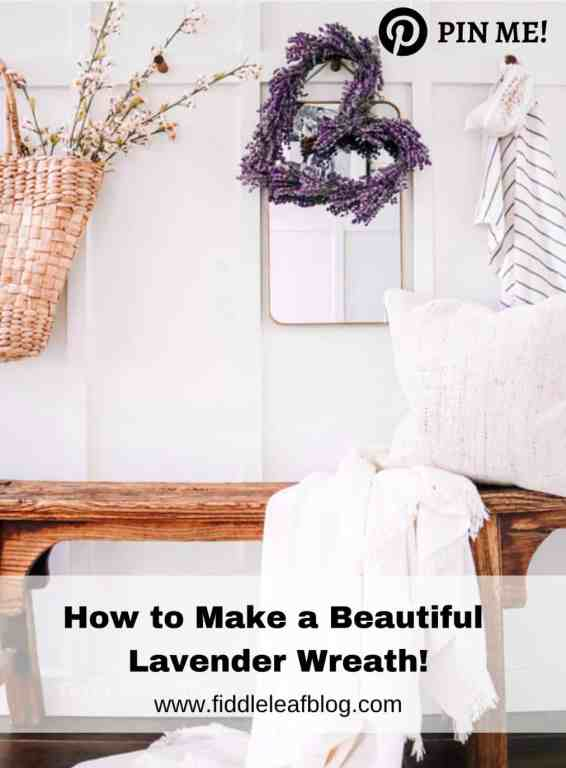 How to Make a Beautiful Lavender Wreath