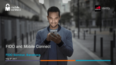 FIDO & Mobile Connect from GSMA