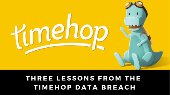 three lessons from the timehop data breach