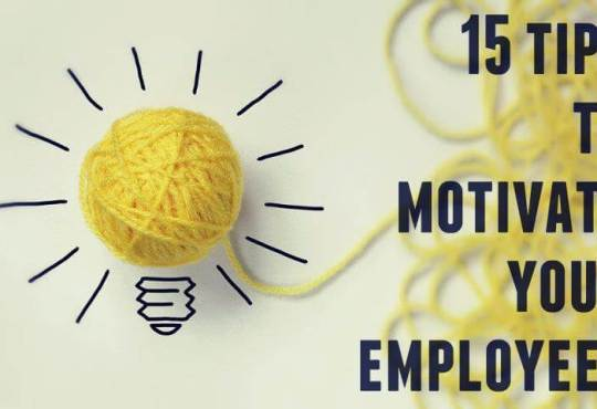 15 ways to motivate and inspire employees