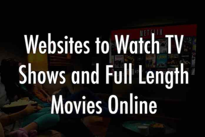 best websites to watch TV shows and full length movies online