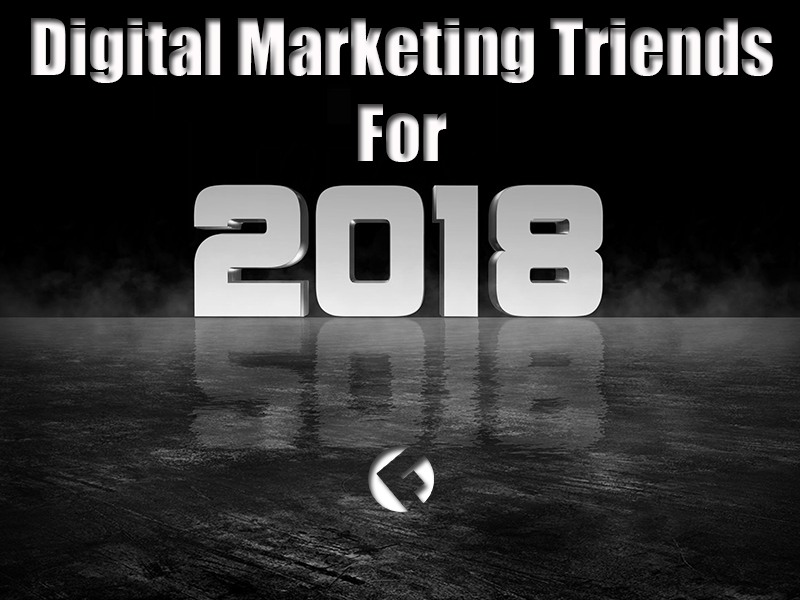 6-Digital-Marketing-Triends-For-2018_The-Fields-Agency