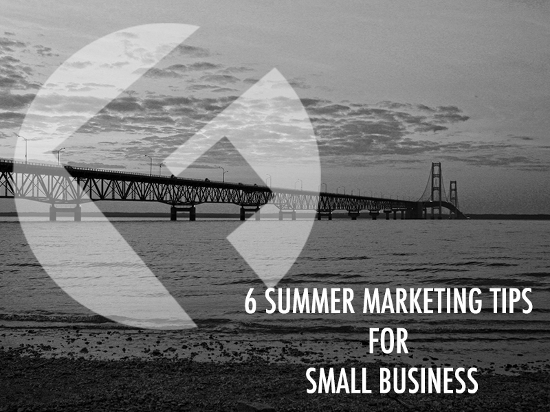 6 Summer Marketing Tips For Small Business_The Fields Agency