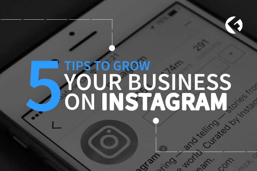 5 Tips To Grow Your Businesses Instagram / The Fields Agency