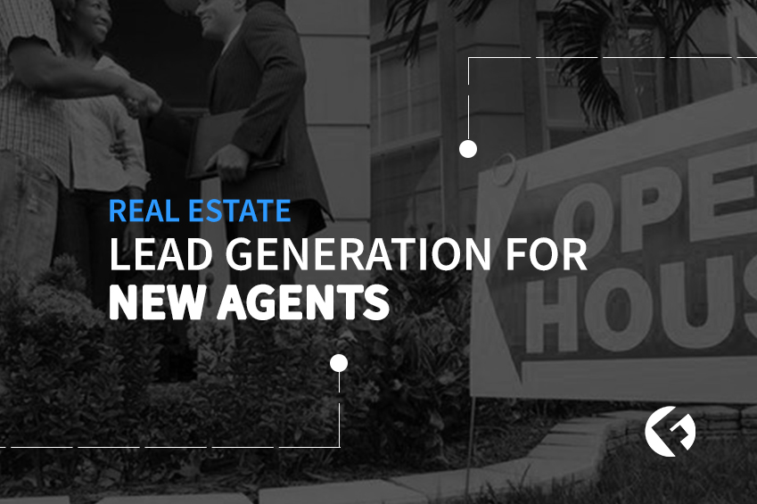 Real Estate Lead Generation For New Agents Part One | The Fields Agency