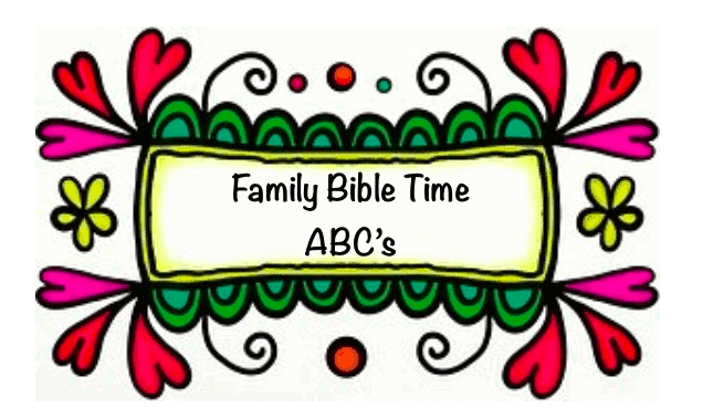 Family Bible Time ABC's