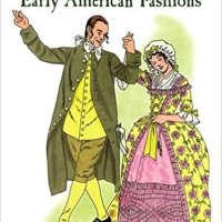 Colonial and Early American Fashions (Dover Fashion Coloring Book)