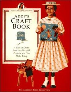 Addy's Craft Book (American Girl)