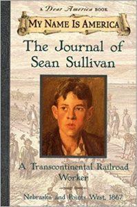 The Journal Of Sean Sullivan,  A Transcontinental Railroad Worker