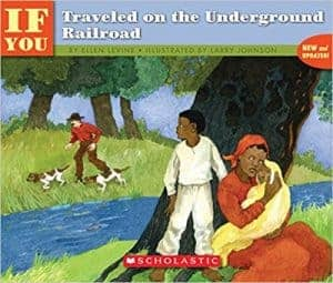 If You Traveled on the Underground Railroad