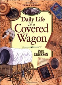 Daily Life in a Covered Wagon