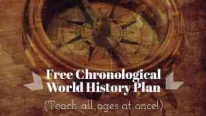 World History Plan (Teach all ages at once !)