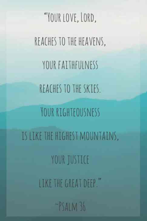 "Daily Devotions- Psalm 36 ""Your love LORD reaches to the heavens..."""