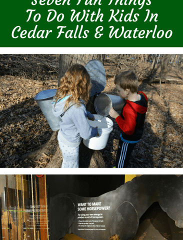 Seven Fun Things To Do With Kids In Cedar Falls & Waterloo