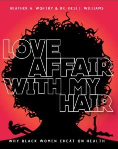 Have a Love Affair With Your Hair and Health