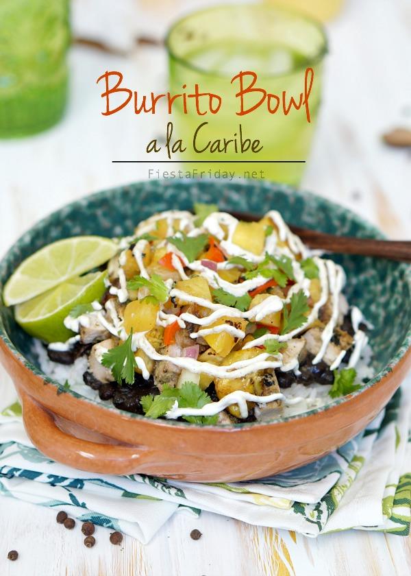 burrito bowl a la caribe   fiestafriday.net