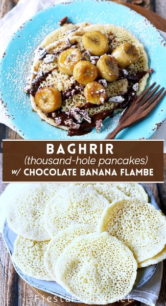 Dairy-free and eggless but yet fluffy, spongy, and soft, Baghrir aka Thousand-Hole Pancakes can be a snack or breakfast, and when served with chocolate and banana flambe like this, it becomes a dessert!