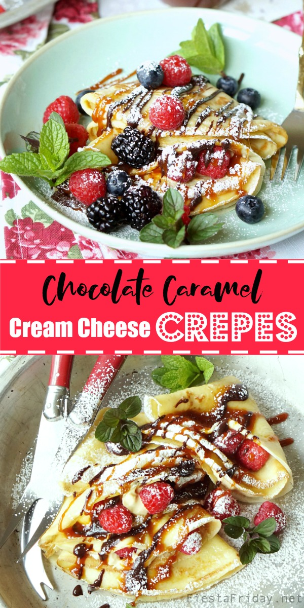 Chocolate Caramel Cream Cheese Crepes | FiestaFriday.net | Crepes are not at all hard to make, despite its French name, and they can be made sweet or savory. In this recipe, filled with cream cheese and served with berries and chocolate as well as caramel sauce, they make the perfect Mother's Day breakfast or dessert! #crepes #chocolate #caramel #creamcheese #breakfast #dessert #snack #sweetsnack #easydessert
