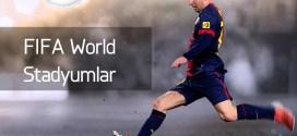 fifa world stadyumlar