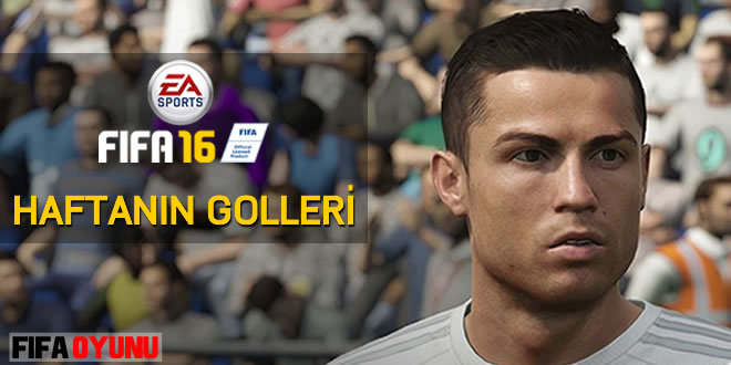 FIFA 2016 Haftanın Golleri