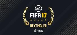 fifa 17 süper lig en iyi futbolcular