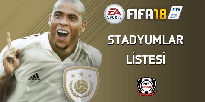 FIFA18 stadyumlar listesi