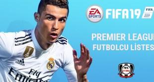 FIFA 19 - İngiltere Premier League En İyi Futbolcular