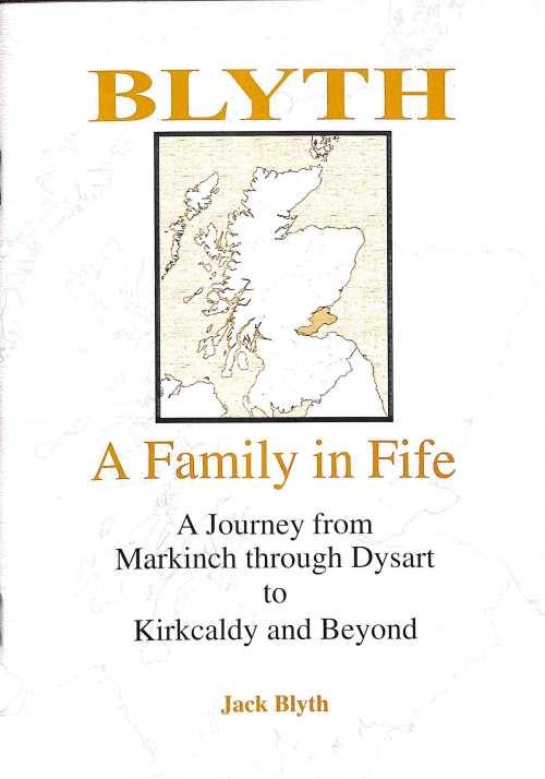 Blyth, A Family in Fife
