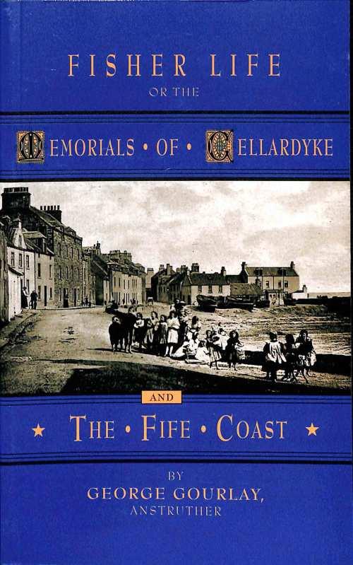 Fisher Life, or the Memorials of Cellardyke