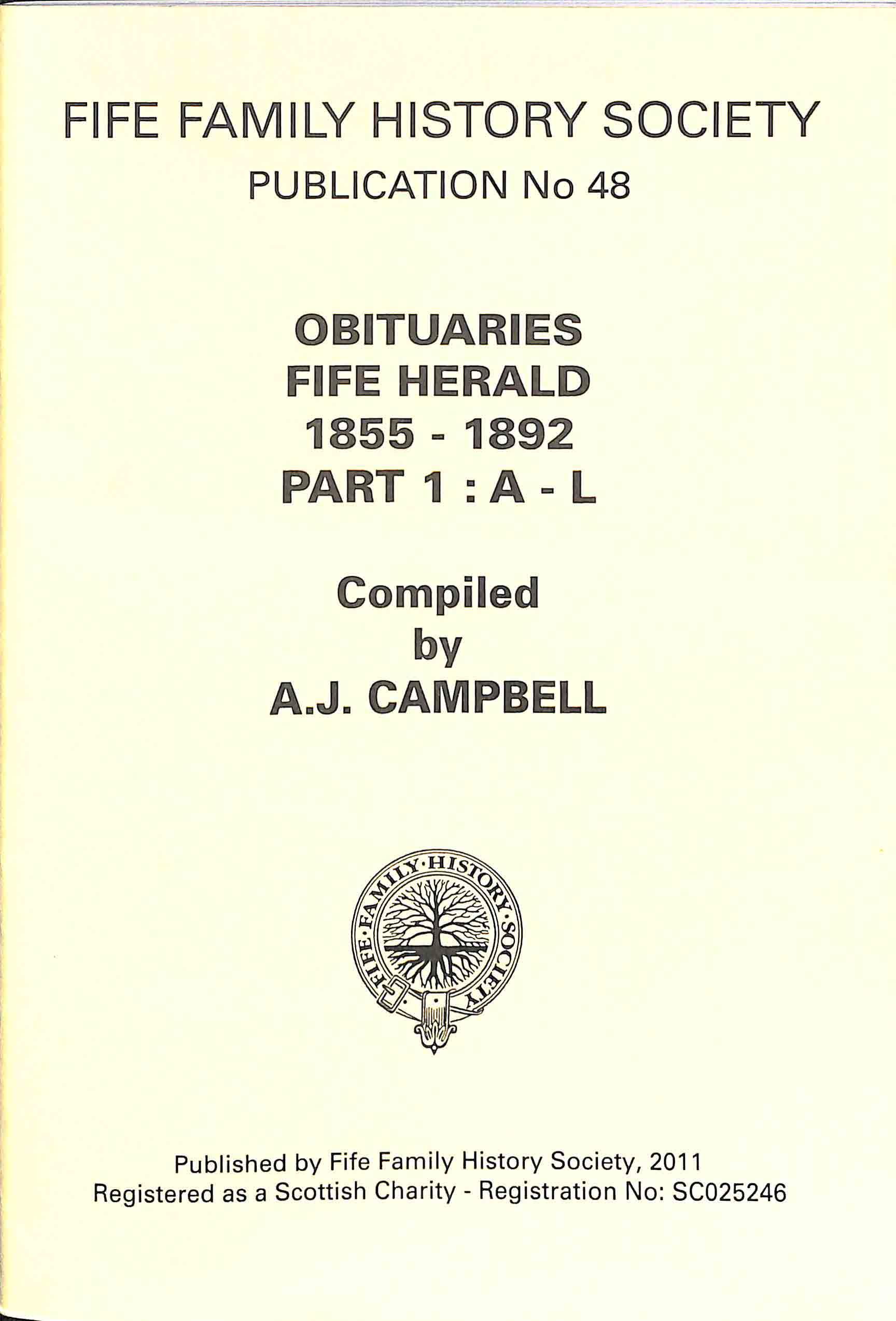 Publication 48,Obituaries, Fife Herald, 1855-1892, Part 1 : A- L