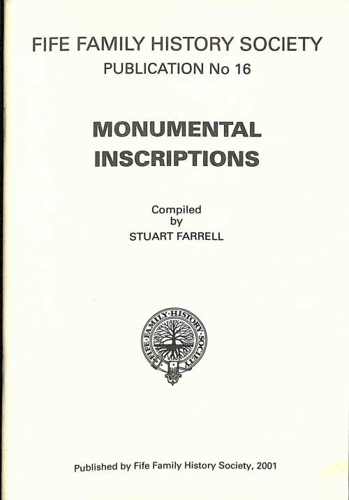 Publication No 16, Monumental Inscriptions