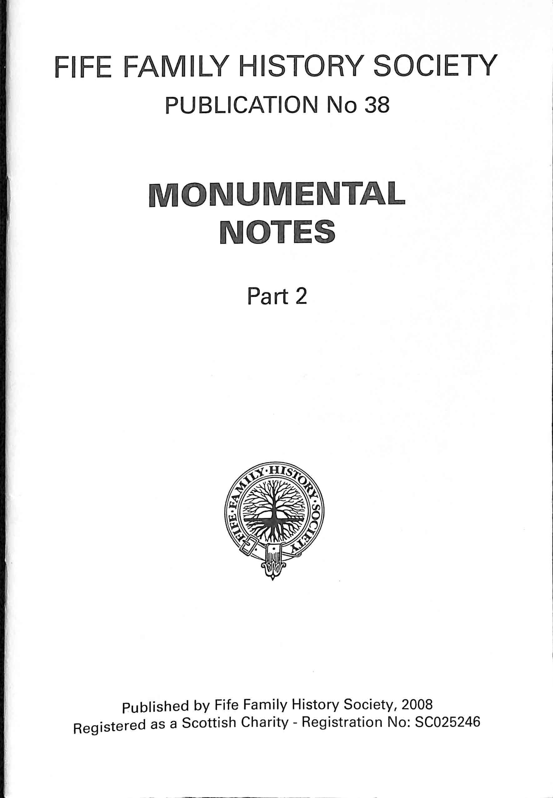 Publication 38, Monumental Notes, Part 2