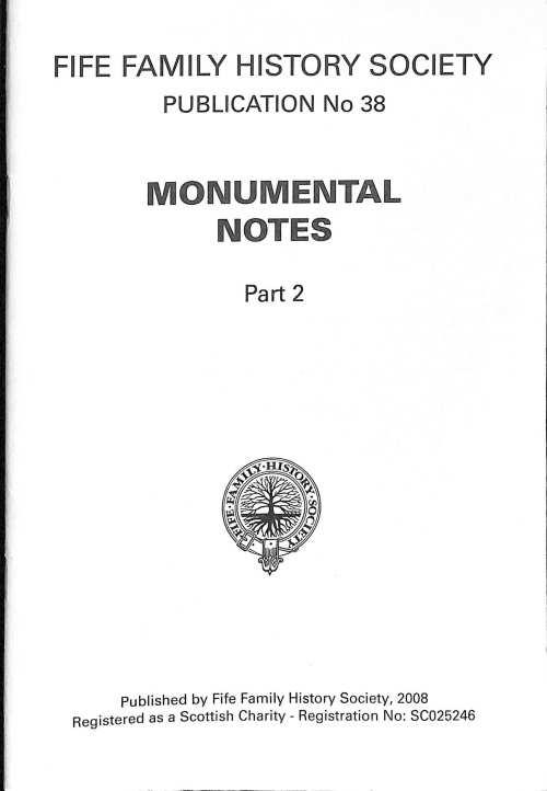 Publication 38, Monumental Notes, Part 2