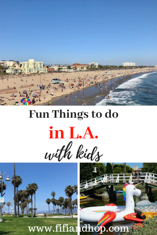 Fun things to do in L.A. with kids